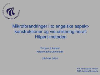 Mikroforandringer i to engelske aspekt-konstruktioner og visualisering heraf: Hilpert-metoden
