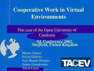 Cooperative Work in Virtual Environments