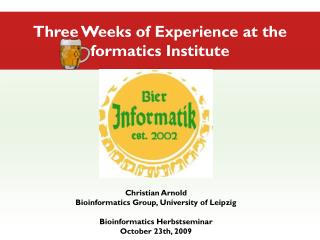 Christian Arnold Bioinformatics Group, University of Leipzig Bioinformatics Herbstseminar