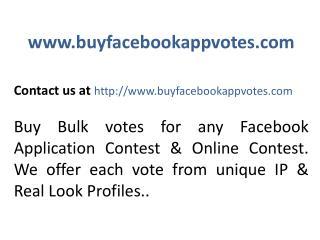 http://www.buyfacebookappvotes.com/