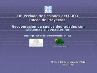 18° Período de Sesiones del COFO Rueda de Proyectos