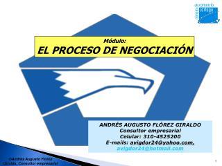 ANDRÉS AUGUSTO FLÓREZ GIRALDO Consultor empresarial Celular: 310-4525200