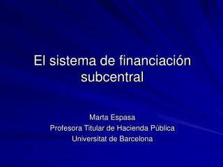 El sistema de financiación subcentral