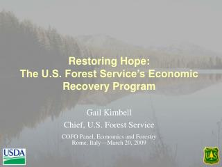 Restoring Hope: The U.S. Forest Service's Economic Recovery Program