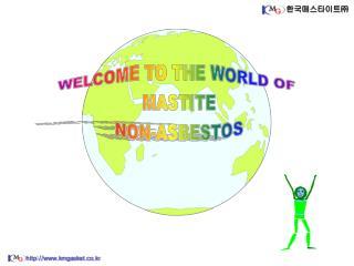 WHAT IS MASTITE NON-ASBESTOS ?