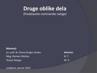 Druge oblike dela (Predstavitev seminarske naloge)