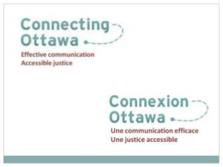 THE CONNECTING OTTAWA / CONNEXION OTTAWA PROJECT