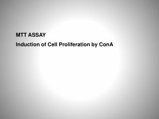 MTT ASSAY Induction of Cell Proliferation by ConA