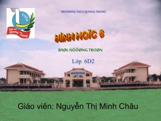 Giáo viên: Nguyễn Thị Minh Châu