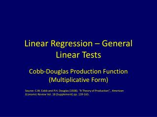 Linear Regression – General Linear Tests