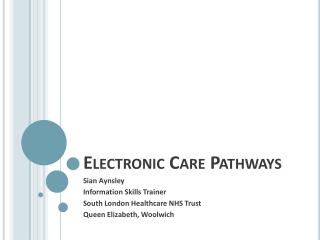 Electronic Care Pathways