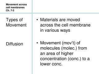 Movement across cell membranes Ch. 7-3