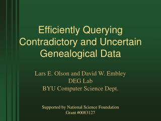 Efficiently Querying Contradictory and Uncertain Genealogical Data