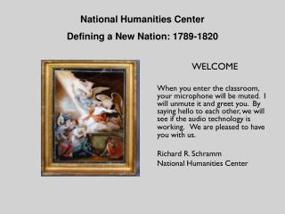 National Humanities Center Defining a New Nation: 1789-1820