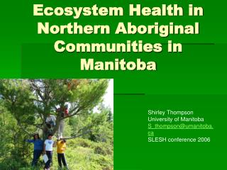 Ecosystem Health in Northern Aboriginal Communities in Manitoba