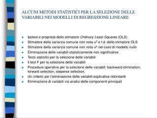 ALCUNI METODI STATISTICI PER LA SELEZIONE DELLE VARIABILI NEI MODELLI DI REGRESSIONE LINEARE