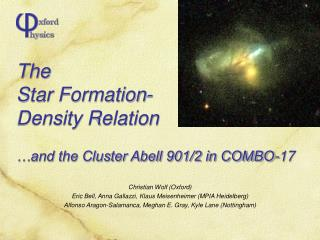 The  Star Formation- Density Relation  …and the Cluster Abell 901/2 in COMBO-17