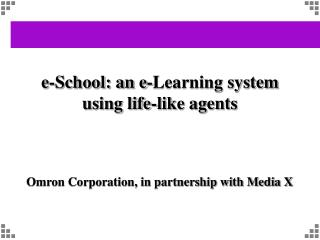 e-School: an e-Learning system using life-like agents