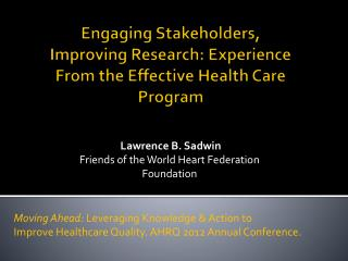 Engaging Stakeholders, Improving Research: Experience From the Effective Health Care Program