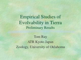 Empirical Studies of Evolvability in Tierra Preliminary Results