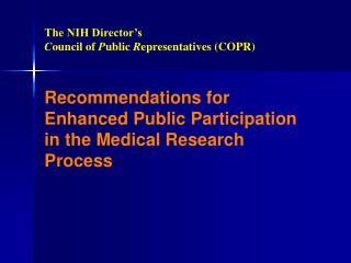 Recommendations for Enhanced Public Participation in the Medical Research Process