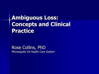 Ambiguous Loss: Concepts and Clinical Practice