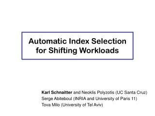 Automatic Index Selection for Shifting Workloads