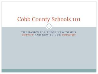 Cobb County Schools 101