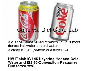 Coke vs. Diet Coke Lab