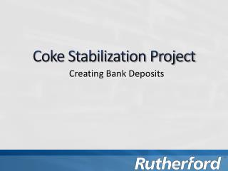 Coke Stabilization Project
