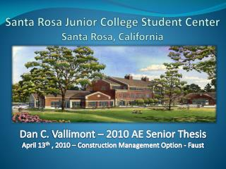 Santa Rosa Junior College Student Center Santa Rosa, California