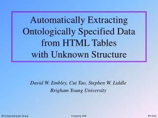 Automatically Extracting  Ontologically Specified Data from HTML Tables with Unknown Structure
