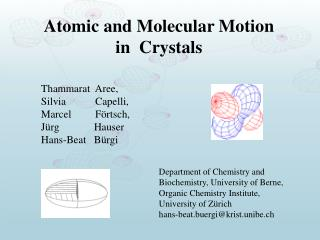 Atomic and Molecular Motion  in  Crystals