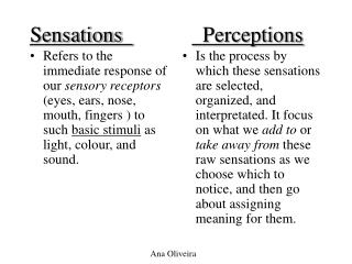 Sensations               Perceptions
