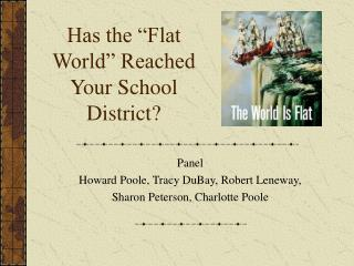 Has the  Flat World  Reached Your School District