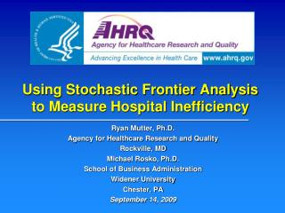 Using Stochastic Frontier Analysis to Measure Hospital Inefficiency