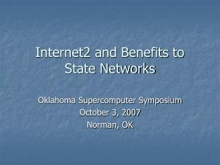 Internet2 and Benefits to State Networks