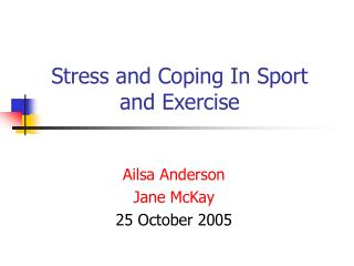 Stress and Coping In Sport and Exercise