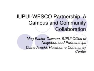 IUPUI-WESCO Partnership: A Campus and Community Collaboration