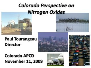 Colorado Perspective on Nitrogen Oxides
