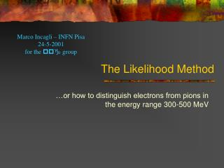 The Likelihood Method
