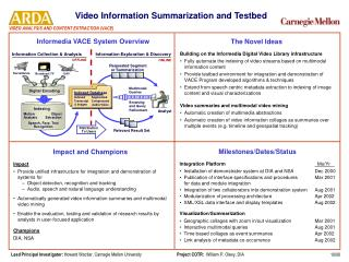 Video Information Summarization and Testbed