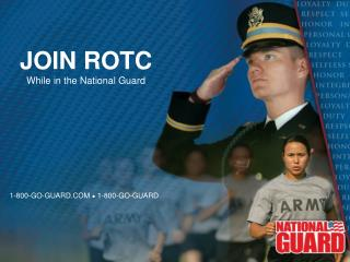 JOIN ROTC While in the National Guard
