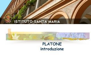 PLATONE introduzione