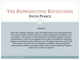 The Reproductive Revolution David Pearce