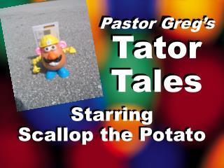Pastor Ryan's Tater Tales