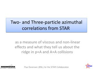 Two- and Three-particle azimuthal correlations from STAR