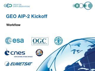 GEO AIP-2 Kickoff