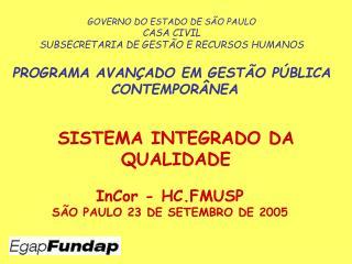 InCor - HC.FMUSP S O PAULO 23 DE SETEMBRO DE 2005