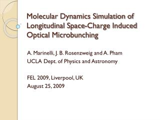 Molecular Dynamics Simulation of Longitudinal Space-Charge Induced Optical  Microbunching